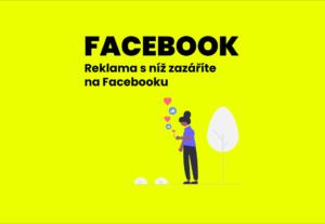 6966Reklama s níž zazáříte na Facebooku