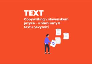 8849Copywriting ve slovenském jazyce – s námi smysl textu nevymizí